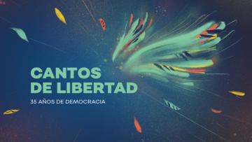 """Reprogramación del evento """"Cantos de libertad"""" organizado por la UNCuyo"""