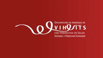 La Diplomatura en VIH e ITS pospone su inicio, adapta la propuesta a modalidad virtual y reabre inscripciones
