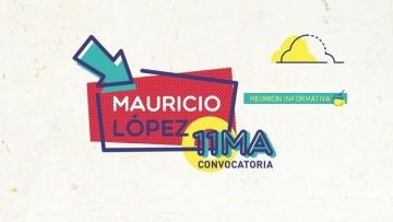 Proyectos Mauricio López: reunión informativa en FCM este viernes 9 y prórroga para presentarse