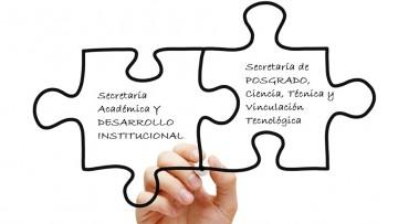 Dos Secretarías absorberán transitoriamente las funciones de la Secretaría de Posgrado y Desarrollo Institucional