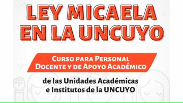 Inician los cursos de Ley Micaela en Unidades Académicas e institutos de la UNCUYO