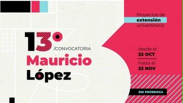 """Inició la 13ra Convocatoria de """"Proyectos Mauricio López"""""""